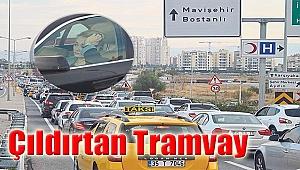 Çıldırtan Tramvay