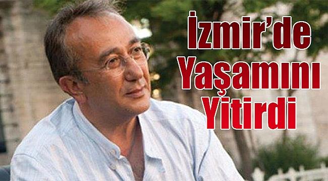 Gazeteci Tayfun Talipoğlu Izmirde Yaşamını Yitirdi Izmir