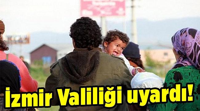 İzmir Valiliği uyardı: Şehir dışına çıkmaları yasak!