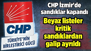 CHP İzmir'de sandıklar kapandı