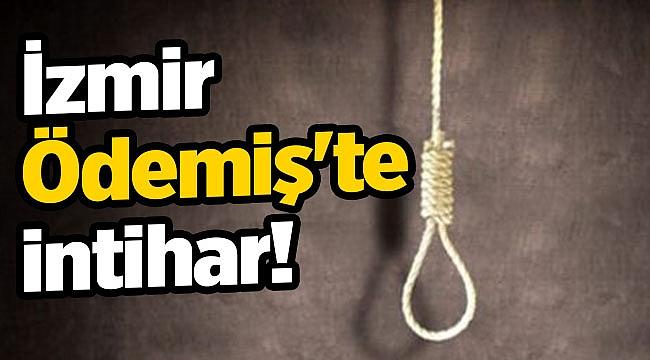 İzmir Ödemiş'te intihar