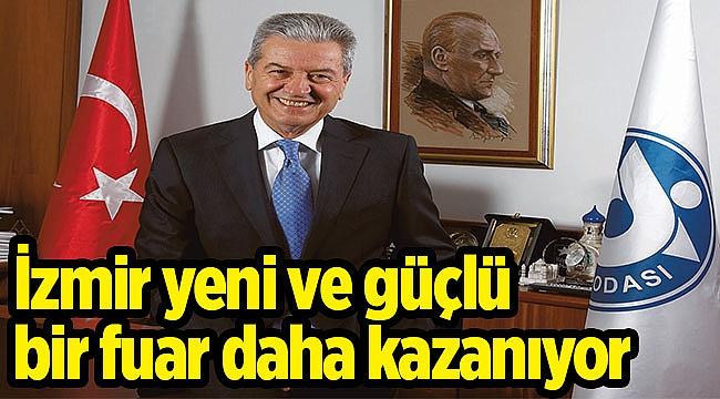 İzmir yeni ve güçlü bir fuar daha kazanıyor