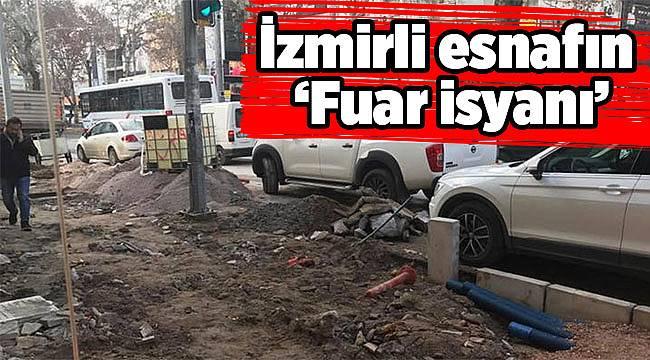 İzmirli esnafın 'Fuar isyanı'