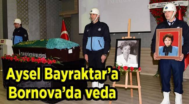 Aysel Bayraktar'a Bornova'da veda
