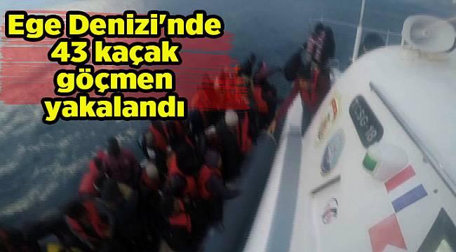 Ege Denizi'nde 43 kaçak göçmen yakalandı