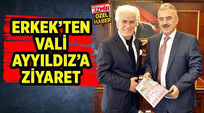 ERKEK'TEN VALİ AYYILDIZ'A ZİYARET