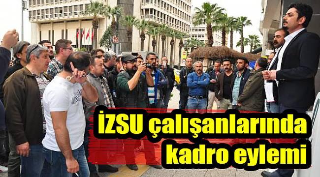 İZSU çalışanları eylem yaptı