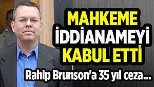 Rahip Brunson'a 35 yıl ceza...