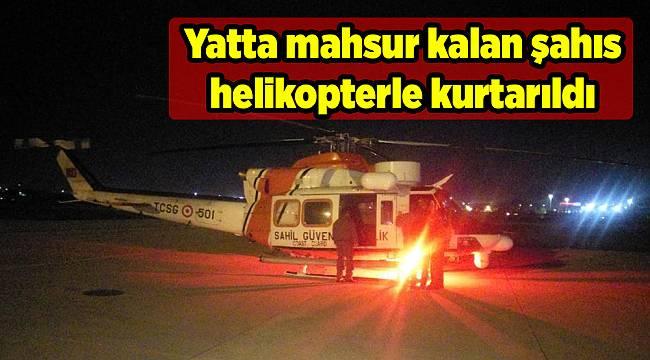 Yatta mahsur kalan şahıs helikopterle kurtarıldı