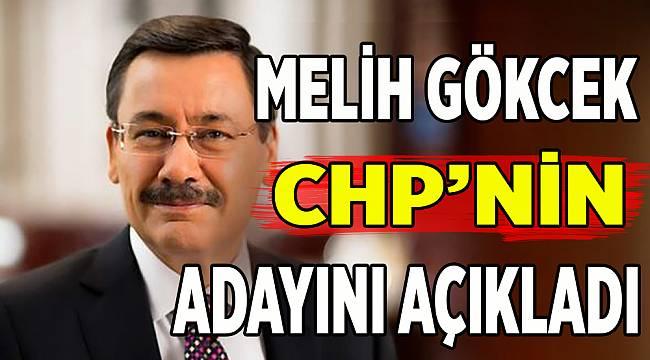 CHP'nin adayını Melih Gökçek açıkladı: Muharrem İnce aday olacak