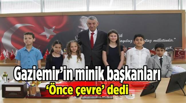 Gaziemir'in minik başkanları 'Önce çevre' dedi