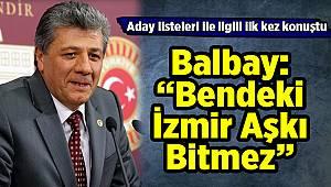 """Balbay: """"İzmir Aşkı Bitmez"""""""