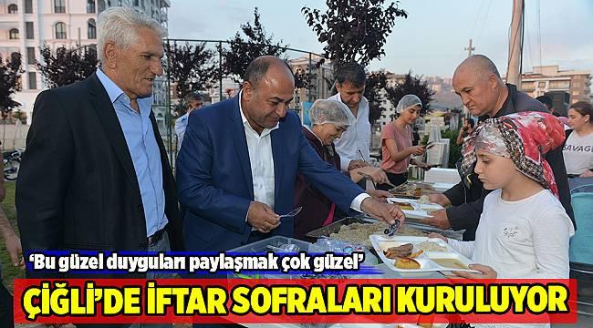 Çiğli'de iftar sofraları kuruluyor