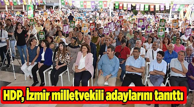 HDP, İzmir milletvekili adaylarını tanıttı