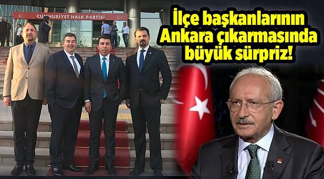 İlçe başkanlarının Ankara çıkarmasında büyük sürpriz!