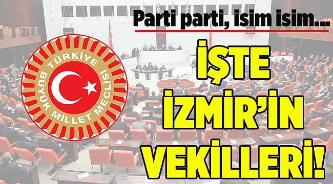 27.Dönem İzmir Milletvekilleri bu isimlerden oluştu...