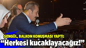 AK Parti İl Başkanı Şengül'den ilk açıklama: Herkesi kucaklayacağız