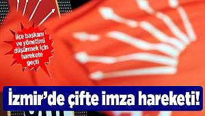İzmir'de çifte imza hareketi!