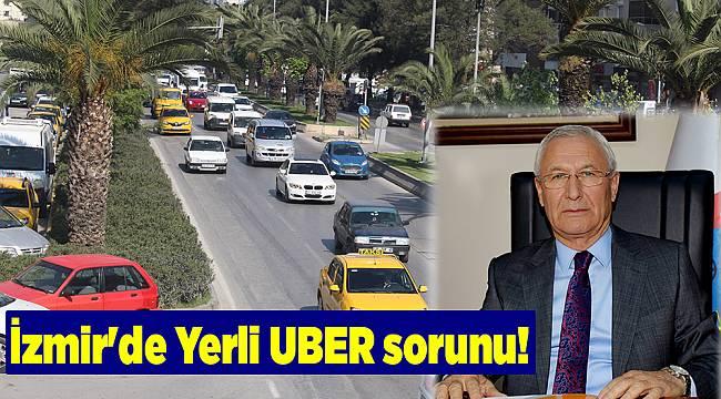 İzmir'de Yerli UBER sorunu!