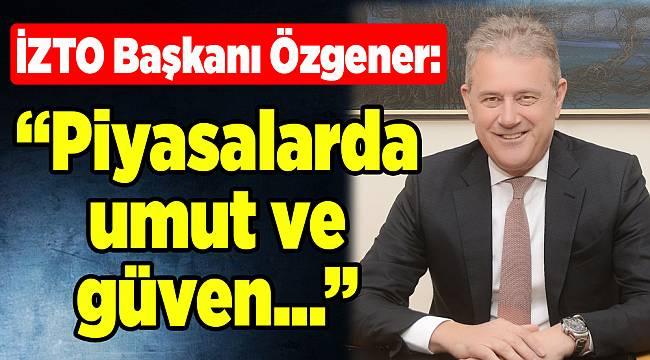 İZTO Başkanı Özgener'den 'işsizlik rakamları' ile ilgili açıklama