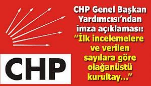CHP Genel Başkan Yardımcısı'ndan İmza Açıklaması