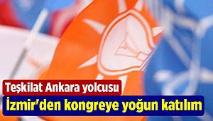 İzmir'den Büyük AK Parti kongresi'ne yoğun katılım