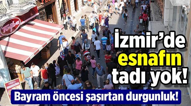 İzmir esnafına bayram gelmedi