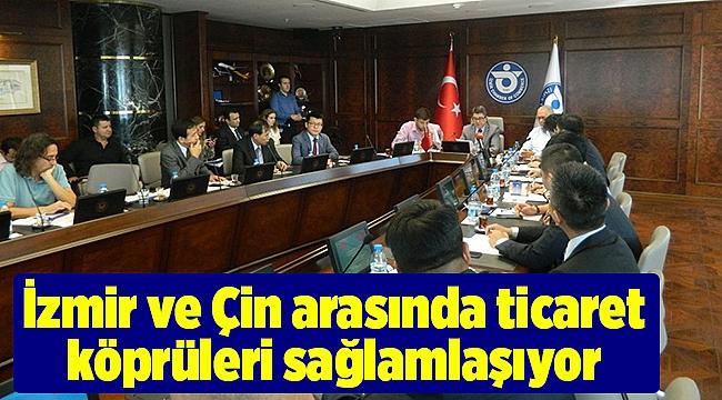 İzmir ve Çin arasında ticaret köprüleri sağlamlaşıyor