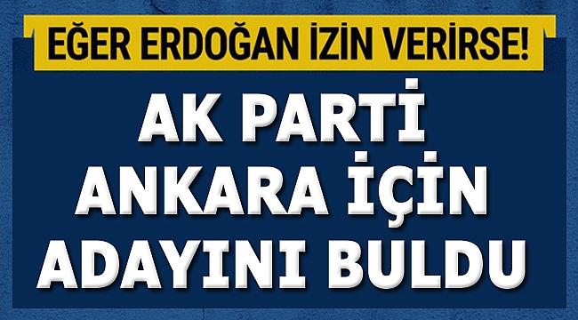 AK Parti Ankara adayı kulislerde konuşuluyor!