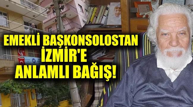 Emekli Başkonsolostan İzmir'e anlamlı bağış