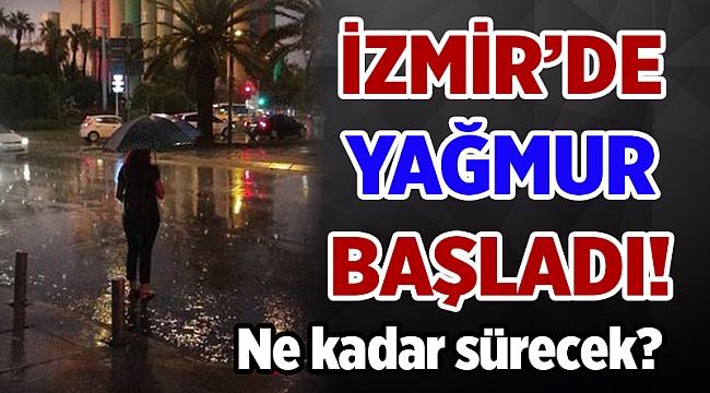 İzmir'de yağış ne kadar sürecek?