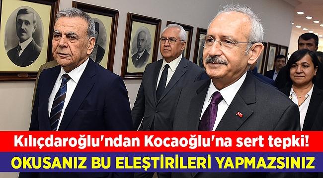Kılıçdaroğlu'ndan Kocaoğlu'na sert tepki!