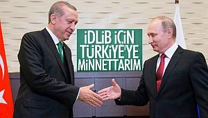 Putin, Türkiye'ye minnettar