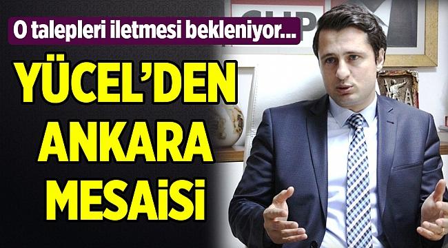 İl Başkanı Yücel, Ankara'ya gitti