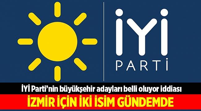 İYİ Parti'nin büyükşehir adayları belli oluyor iddiası