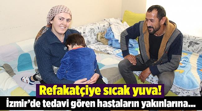 İzmir'de hasta yakınlarına bedava sıcak yuva