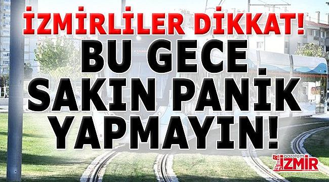 İzmirlileri Uyardılar: