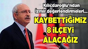Kılıçdaroğlu'ndan İzmir değerlendirmeleri...