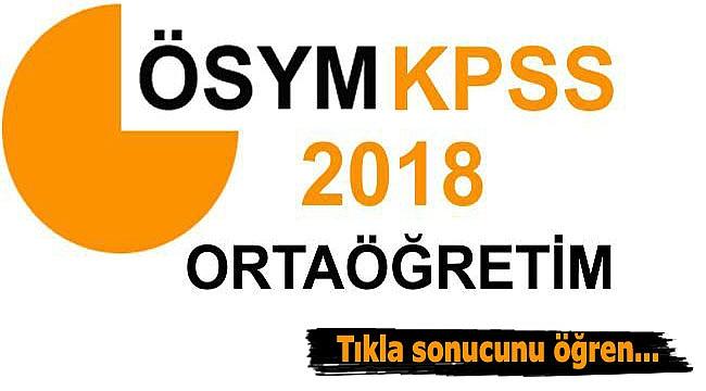 KPSS ortaöğretim sonuçları 2018 açıklandı