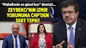 Zeybekci'nin 'Mahallenin en güzel kızı' yorumuna CHP'den tepki!