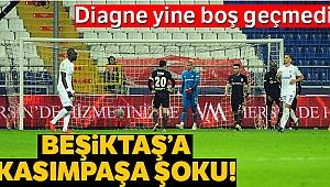 Beşiktaş'a Kasımpaşa Şoku!