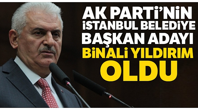 Binali Yıldırım: 'Her İstanbullunun başkanı olacağım'