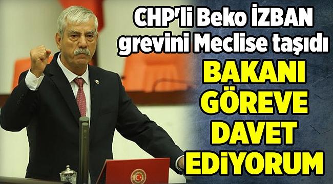 CHP'li Beko İZBAN grevini Meclise taşıdı