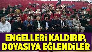ENGELLERİ KALDIRIP, DOYASIYA EĞLENDİLER