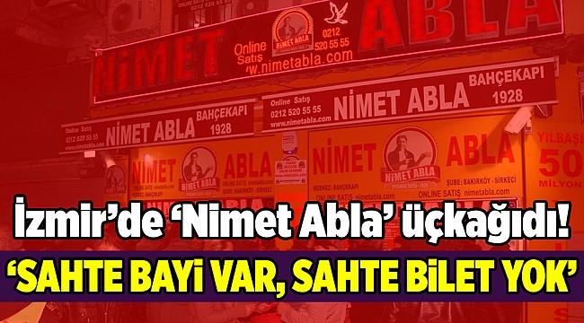 İzmir'de 'Nimet Abla' üçkağıdı!