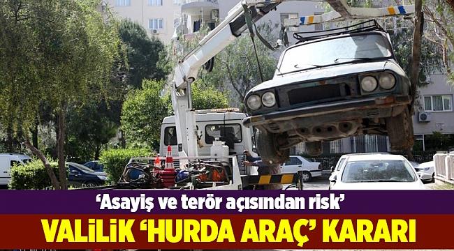 İzmir'deki hurda araçlar kaldırılacak