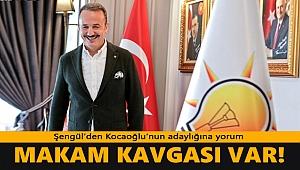 AK Parti İzmir Başkanı Şengül'den Kocaoğlu'nun adaylığına yorum