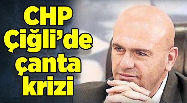 CHP Çiğli'de çanta krizi