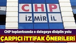 CHP İzmir'den çarpıcı ittifak önerileri