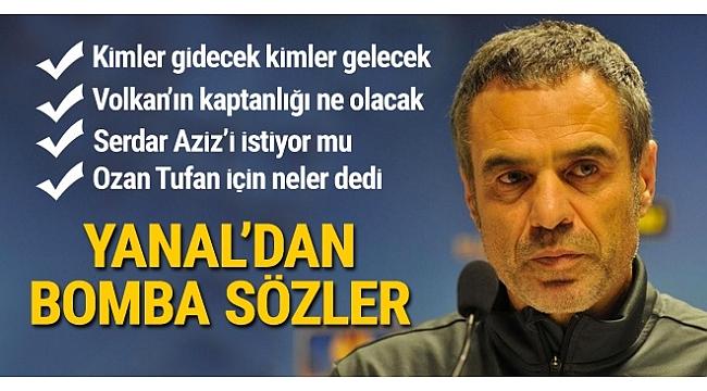 Ersun Yanal'dan bomba transfer sözleri